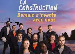 Une campagne nationale à la télé pour promouvoir les métiers de la Construction