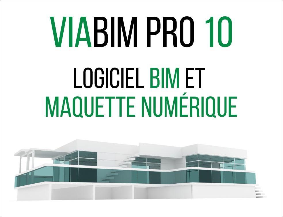 ViaBIM Pro 10 Exploitation des données BIM - Maquette Numérique - Métré des quantités