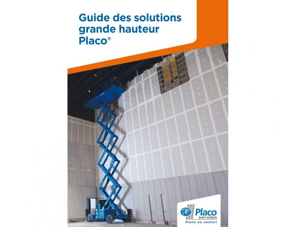 Placo® voit grand en personnalisant son offre « grande hauteur »