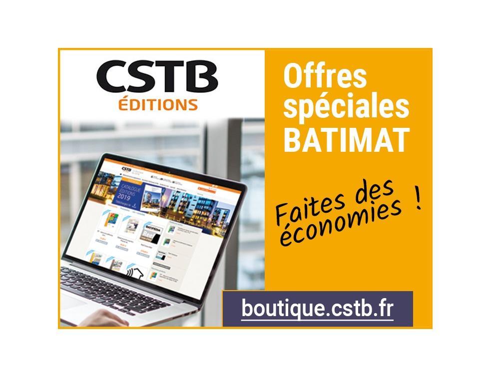 Éditions et Logiciels CSTB : offres spéciales BATIMAT