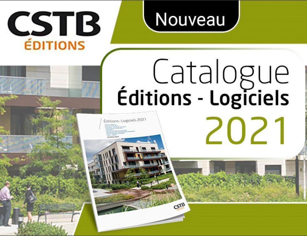 Éditions et Logiciels CSTB | NOUVEAU Catalogue 2021
